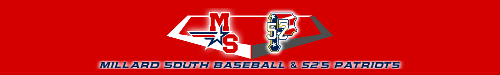 Millard South Baseball & 52's Patriots Baseball